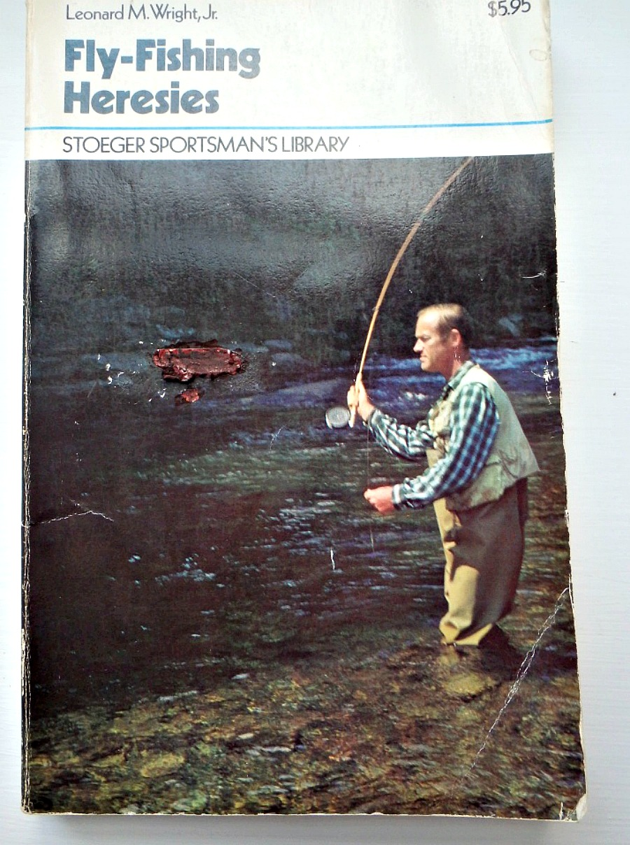 """""""Fly-Fishing Heresies"""", a book review"""