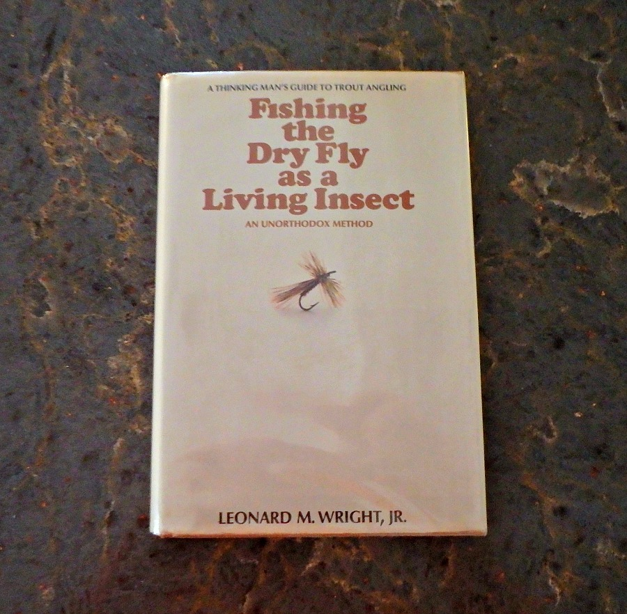 fishing the dry fly as a living insect